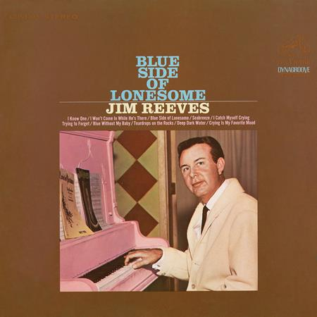 Jim Reeves - Blue Side Of Lonesome - Zortam Music