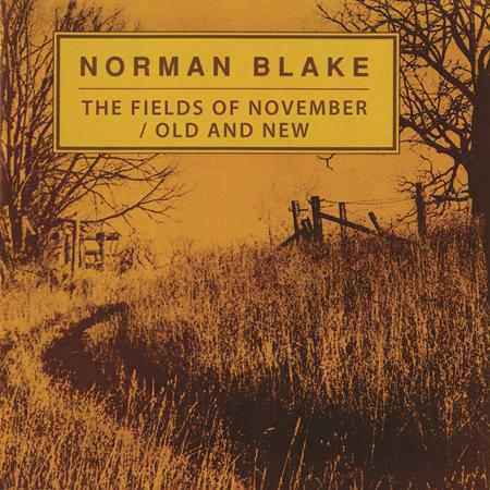 Norman Blake - The Fields Of November  Old And New - Zortam Music