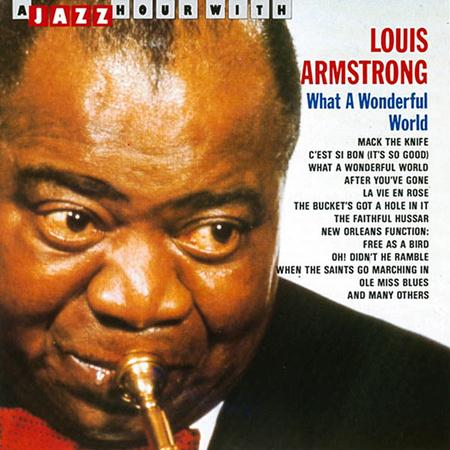 Louis Armstrong - What a Wonderful World [Project 3] - Zortam Music