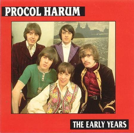 Procol Harum - The Early Years - Zortam Music
