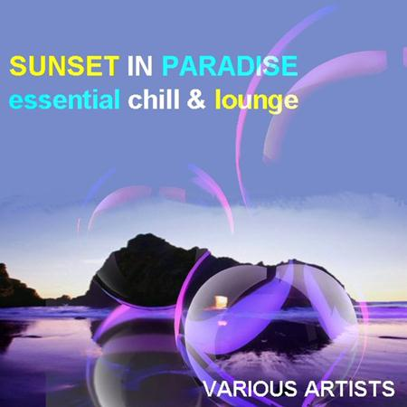 Christos Fourkis - Sunset In Paradise Essential Chill & Lounge - Zortam Music