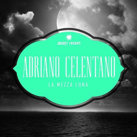 CELENTANO adriano - La Mezza Luna - Zortam Music