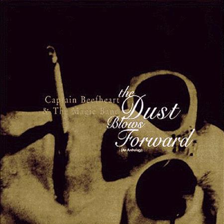 Captain Beefheart - The Dust Blows Forward An Anthology [disc 1] - Zortam Music