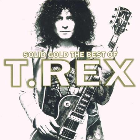 T. Rex - Solid Gold The Best Of T. Rex - Zortam Music
