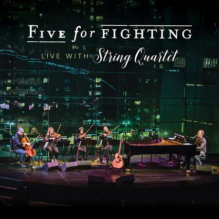 Five For Fighting - Live with String Quartet - Zortam Music