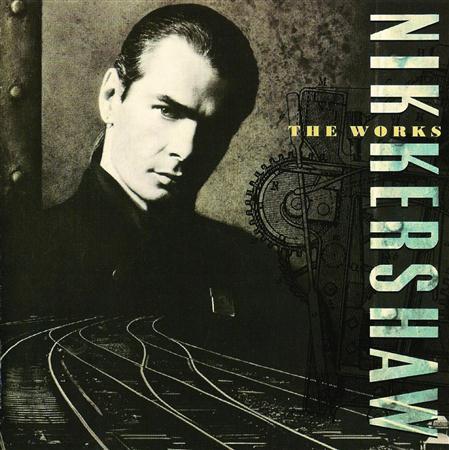Nik Kershaw - The Works - Zortam Music