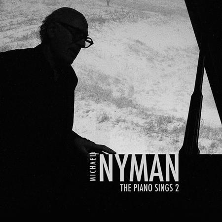 Michael Nyman - The Piano Sings, Vol. 2 - Zortam Music