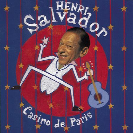 Henri Salvador - Henri Salvador Au Casino De Paris - Zortam Music