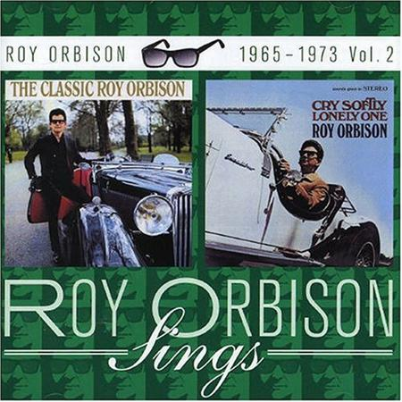 Roy Orbison - The Classic Roy Orbison & Cry Soflty Lonely One - Zortam Music