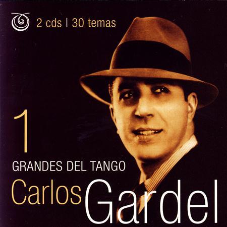 Carlos Gardel - Grandes Del Tango [disc 1] - Zortam Music