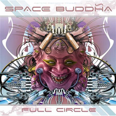 Space Buddha - Full Circle - Zortam Music