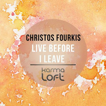 Christos Fourkis - Live Before I Leave - Zortam Music