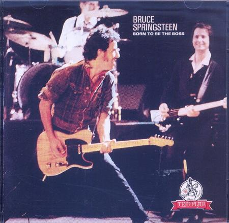 Bruce Springsteen - Born To Be The Boss [disc 2] - Lyrics2You