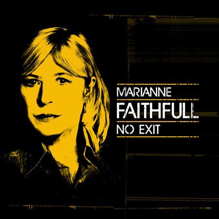 Marianne Faithfull - No Exit [Live] - Zortam Music