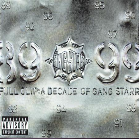 Gang Starr - Full Clip- A Decade of Gang Starr - Zortam Music