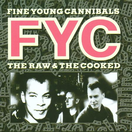 Fine Young Cannibals - The Raw And The Cooked [deluxe Edition] - Zortam Music
