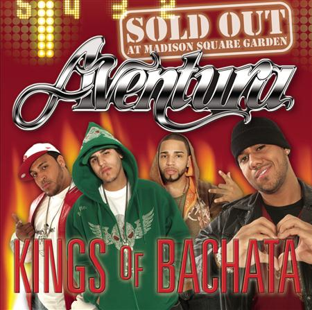 Aventura - Kings Of Bachata Sold Out At Madison Square Garden [live] [disc 1] - Zortam Music