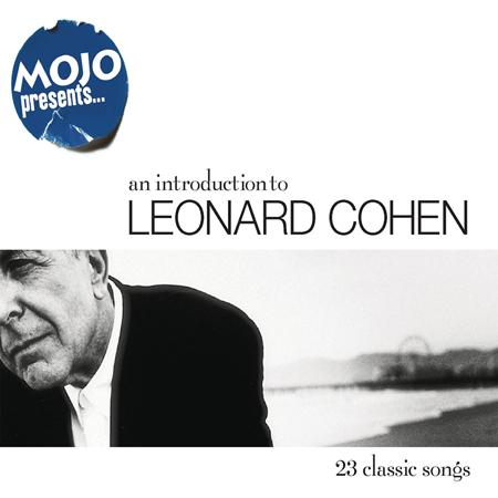Leonard Cohen - Mojo Presents An Introduction To Leonard Cohen [disc 1] - Zortam Music