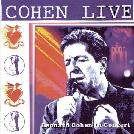 Leonard Cohen - Cohen Live Leonard Cohen In Concert - Zortam Music