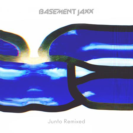 Basement Jaxx - Junto Remixed - Zortam Music