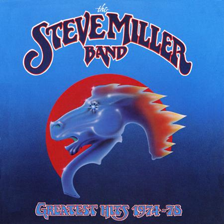 Steve Miller Band - Greatest Hits, 1974-78 - Zortam Music