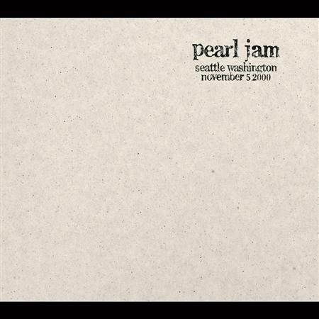 Pearl Jam - Seattle Washington November 5 2000 - Zortam Music