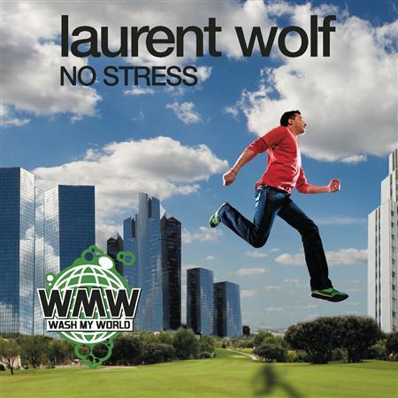 Laurent Wolf - No Stress (Radio Edit) - Single - Zortam Music
