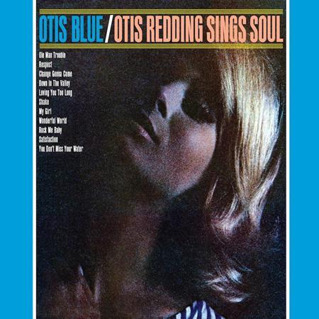 Otis Redding - Otis Blue Otis Redding Sings Soul [collector