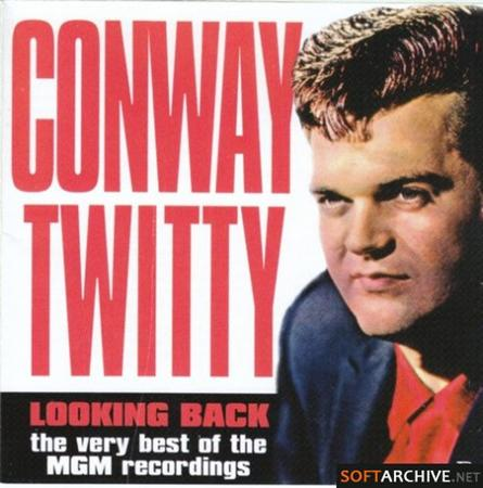 CONWAY TWITTY - Looking Back: The Very Best of the MGM Recordings  Disc 2 - Zortam Music