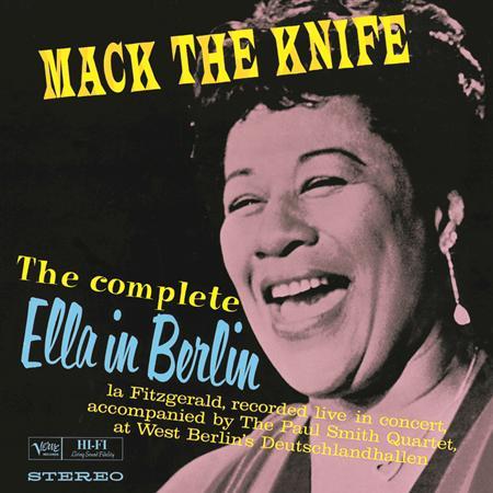 Bobby Darin - Mack The Knife The Complete Ella In Berlin [live] - Zortam Music