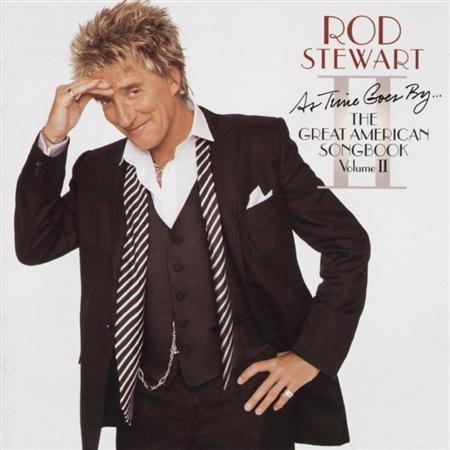 Rod Stewart - The Great American Song Book Volume Ii - Zortam Music