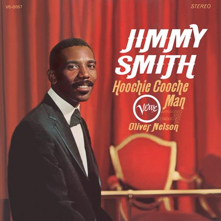 Jimmy Smith - Hoochie Cooche Man - Zortam Music