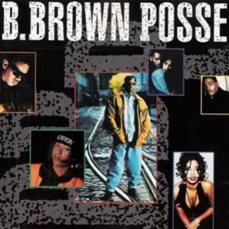 Bobby Brown - B. Brown Posse - Zortam Music