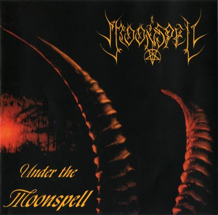 Moonspell - Under The Moonspell [ep] - Zortam Music