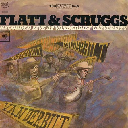 Flatt & Scruggs - Live At Vanderbilt University - Zortam Music