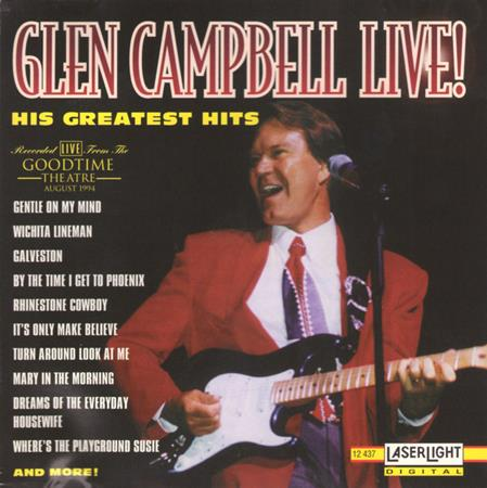Glen Campbell - Live! His Greatest Hits - Zortam Music