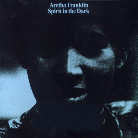 Aretha Franklin - 19   Spirit In The Dark - Zortam Music