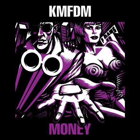 KMFDM - MONEY - Zortam Music