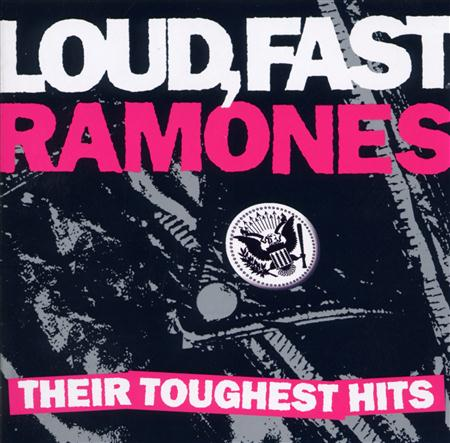 RAMONES - Loud, Fast Ramones Their Toughest Hits [live] [disc 2] - Zortam Music