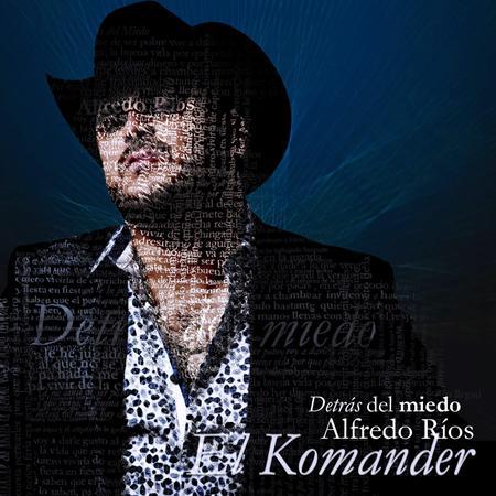 El Komander - Detras Del  Miedo - Zortam Music