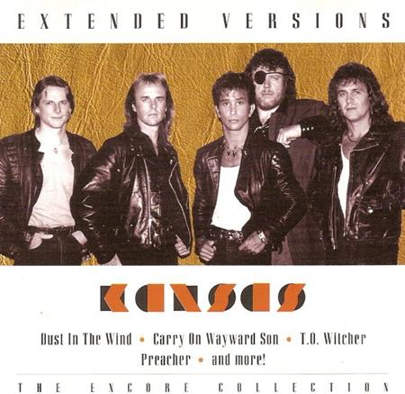 Kansas - Extended Versions: The Encore - Zortam Music