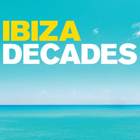 Various Artists - Ibiza - Decades - Zortam Music