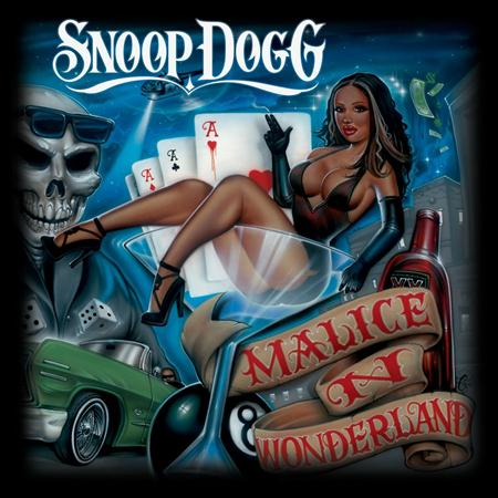 Snoop Dogg - Malice in Wonderland - Zortam Music