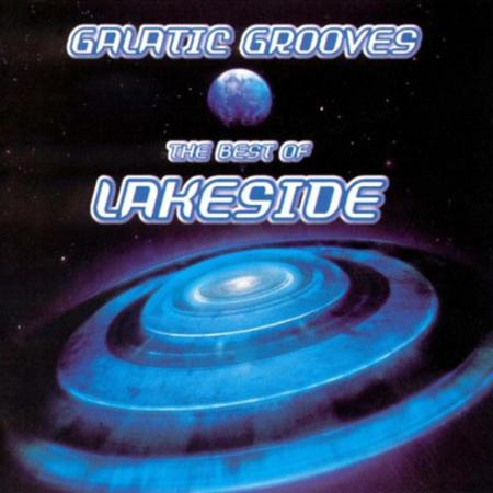 Lakeside - Galactic Grooves: The Best of - Zortam Music