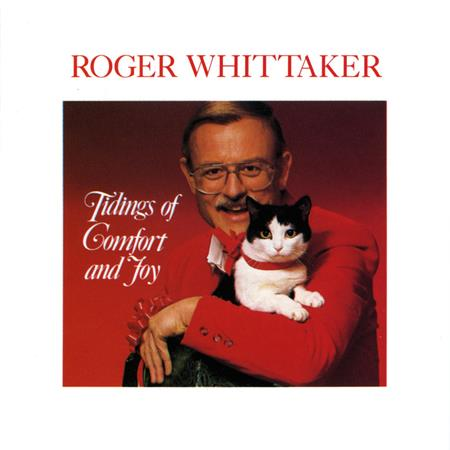 Roger Whittaker - Tidings Of Comfort And Joy - Zortam Music