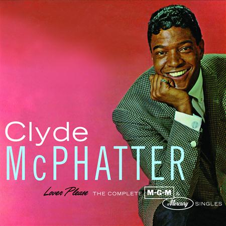 Clyde McPhatter - Lover Please/The Complete MGM & Mercury Singles - Zortam Music