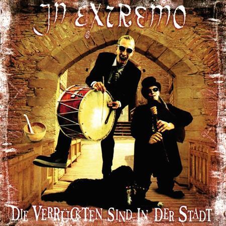 IN EXTREMO - Die Verr�ckten Sind In Der Stadt [live] - Zortam Music