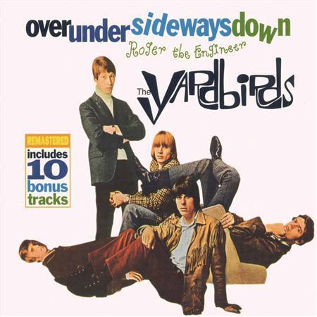 The Yardbirds - Roger the engineer / Over Under Sideways Down - Zortam Music