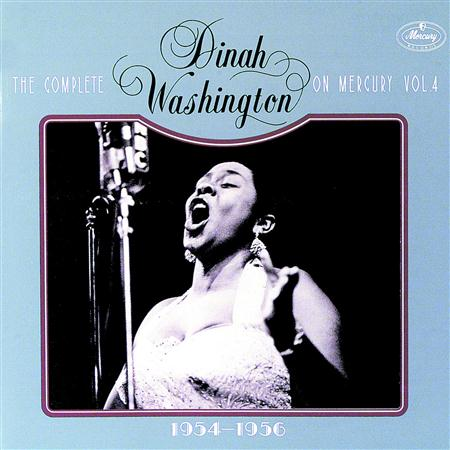 Dinah Washington - The Complete Dinah Washington On Mercury, Vol. 4 - Zortam Music
