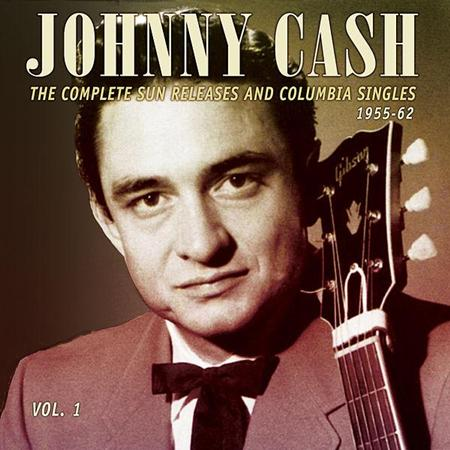 Johnny Cash - The Complete Sun Releases And Columbia Singles 1955-62, Vol. 1 - Zortam Music